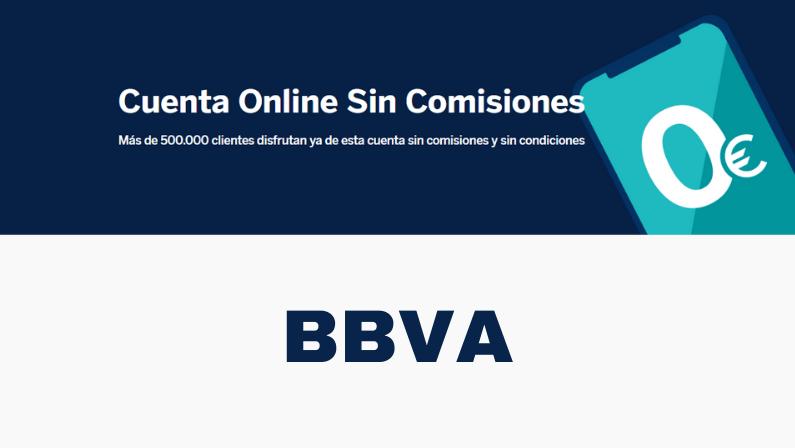 BBVA - Cuenta Online Sin Comisiones