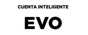 EVO, cuenta inteligente